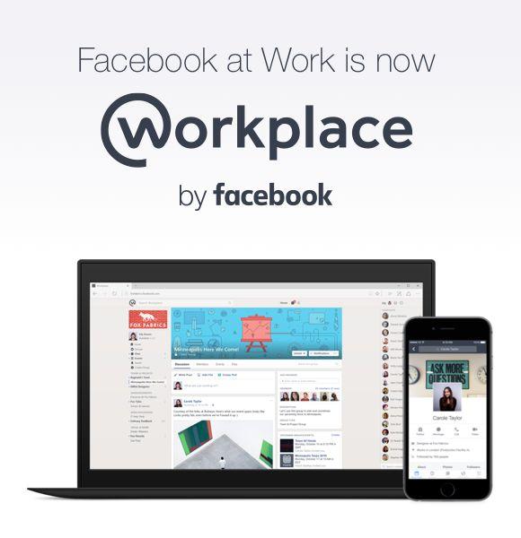 Facebook at Work now is Workplace