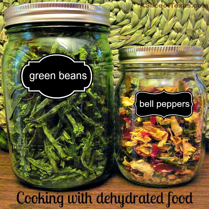 A Slice of Texas : DEHYDRATED GREEN BEANS - Dehydrating and cooking with frozen foods