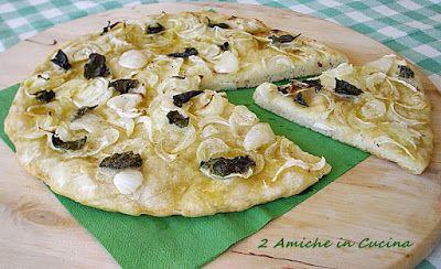 2 Amiche in Cucina: Schiacciata con Cipolla e Salvia