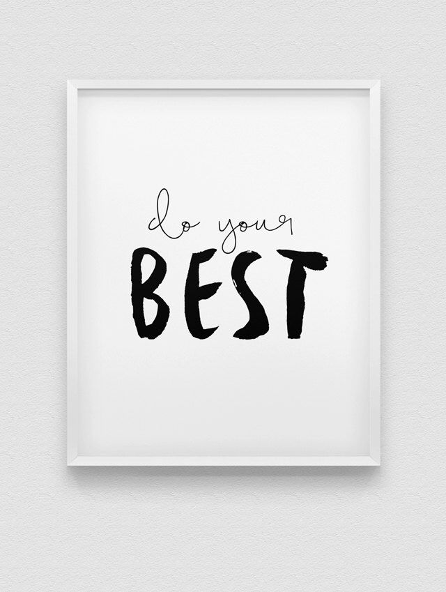do your best print // motivational wall decor // black and white home decor // typographic office decor // inspirational workspace print by spellandtell on Etsy https://www.etsy.com/listing/239296659/do-your-best-print-motivational-wall
