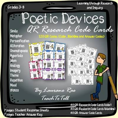 POETRY {POETIC DEVICES QR CODES RESEARCH} from TeachToTell on TeachersNotebook.com -  (52 pages)  - The abstract subject content characteristic of poetic devices can be made more meaningful to students with this pack of 120 QR Code Cards (color, blackline and answer code cards).