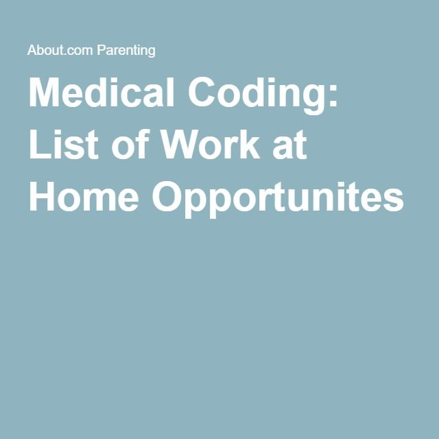 Medical Coding: List of Work at Home Opportunites