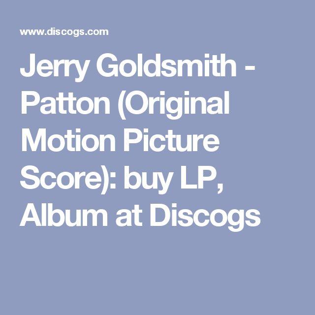 Jerry Goldsmith - Patton (Original Motion Picture Score): buy LP, Album at Discogs