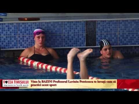 Înotul – cea mai bună opţiune de mişcare. Vino la BAZIN! Profesorul Laviniu Petricescu te învaţă cum să practici acest sport