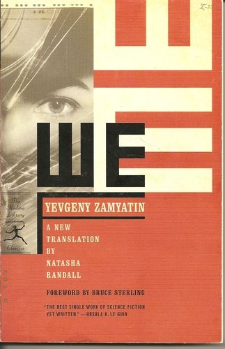 """WE by Yevgeny Zamyatin is the diary of mathematician D-503 who discovers love -- an emotion long-forgotten within the world of One State. Beyond the glass wall boundary of One State lies the """"irrational, chaotic world of trees, birds, animals"""" and looking out one day into this green ocean, D-503 sees a savage. I was struck by this """"But a thought swarmed in me; what if he -- this yellow-eyed being-in his ridiculous, dirty bundle of trees, in his uncalculated life -- is happier than us?"""""""
