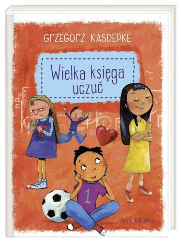 Wielka księga uczuć - Kasdepke Grzegorz za 45,99 zł | Książki empik.com