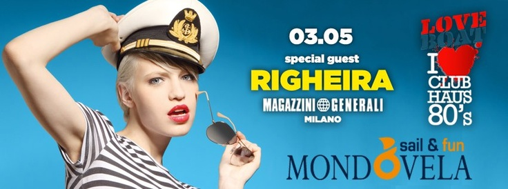 Mondovela FUN! Love Boat Party  Venerdi 3 Maggio 2013, Magazzini Generali, Milano   Get the party started! Mondovela FUN! apre le porte all'estate e porta in città il clima della flottiglia!