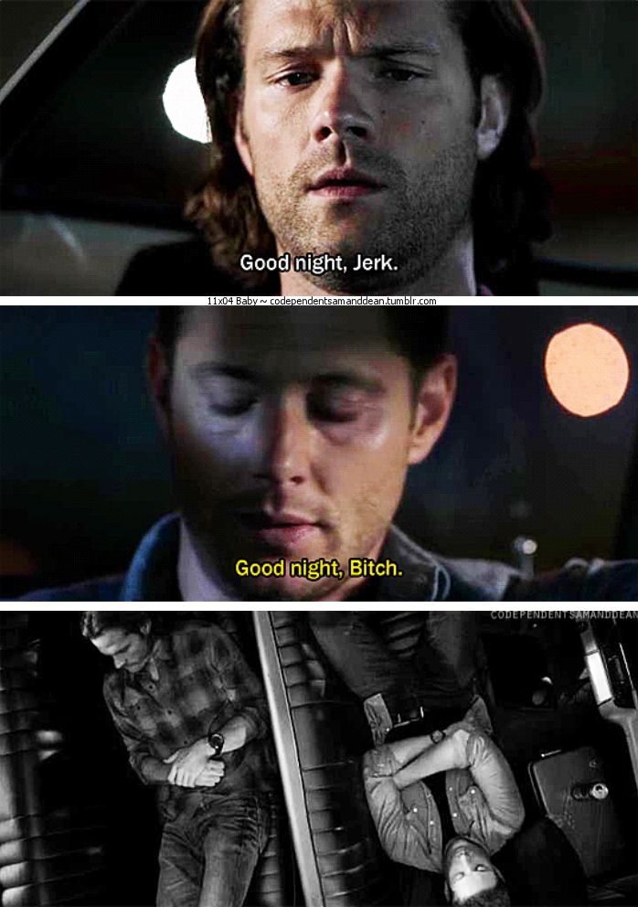 "11x04 Baby [gifset] - ""Goodnight, Jerk""  ""Night, Bitch"" - Sam and Dean Winchester; Supernatural"