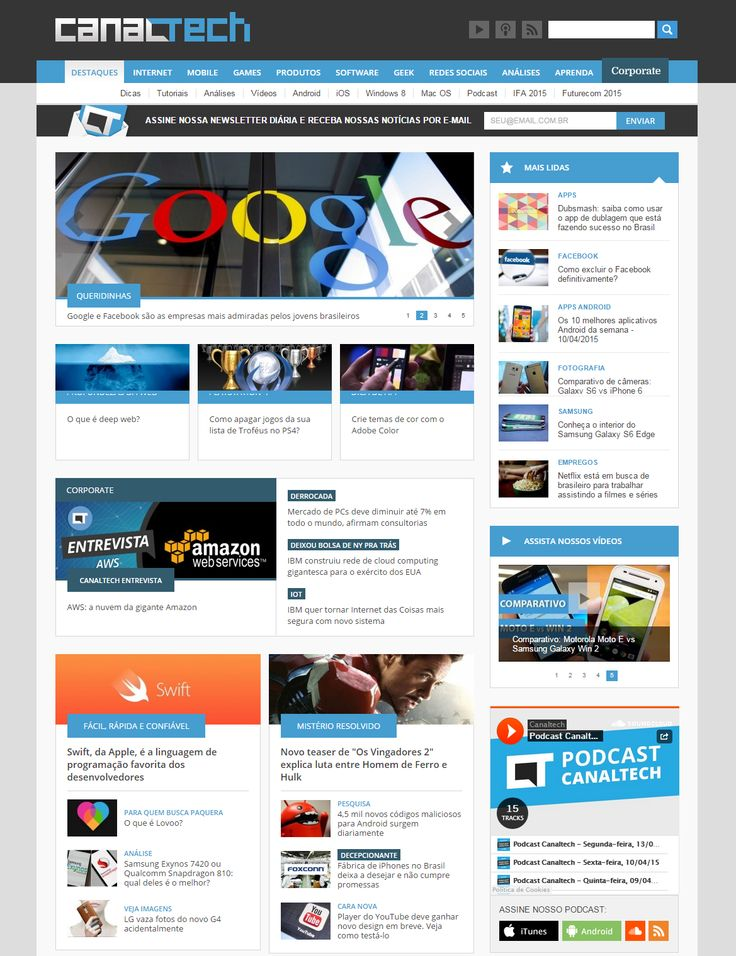 Canaltech (14/4) Link: http://canaltech.com.br/noticia/empresas-tech/google-e-facebook-sao-as-empresas-mais-admiradas-pelos-jovens-brasileiros-39141/