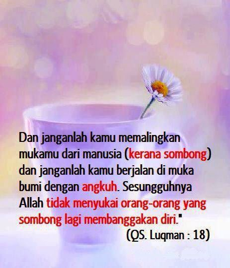Jangan Sombong !!! Allah Tidak Menyukai Orang Sombong