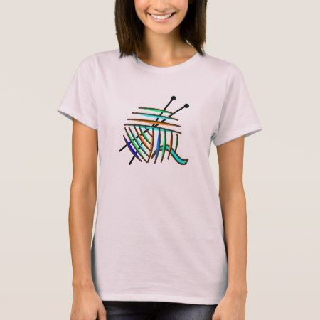 Colorful Knitting Needles and Yarn T-Shirt - tap, personalize, buy right now!