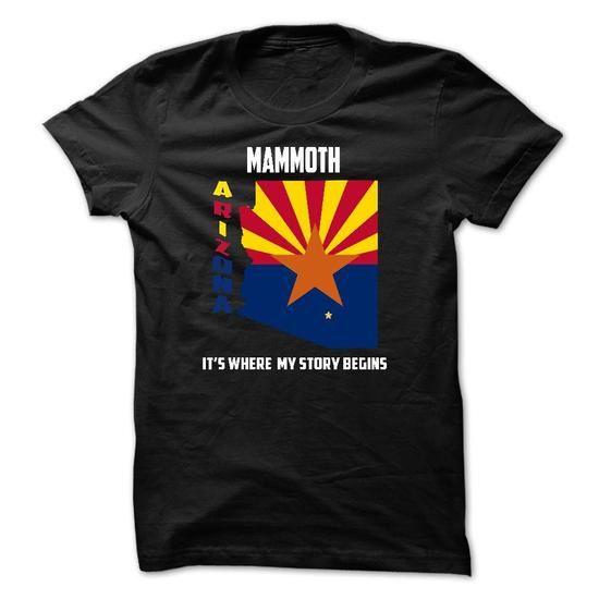 Mammoth, Arizona - Its Where My Story Begins - #tshirt summer #sweater coat. TAKE IT => https://www.sunfrog.com/States/Mammoth-Arizona--Its-Where-My-Story-Begins.html?68278