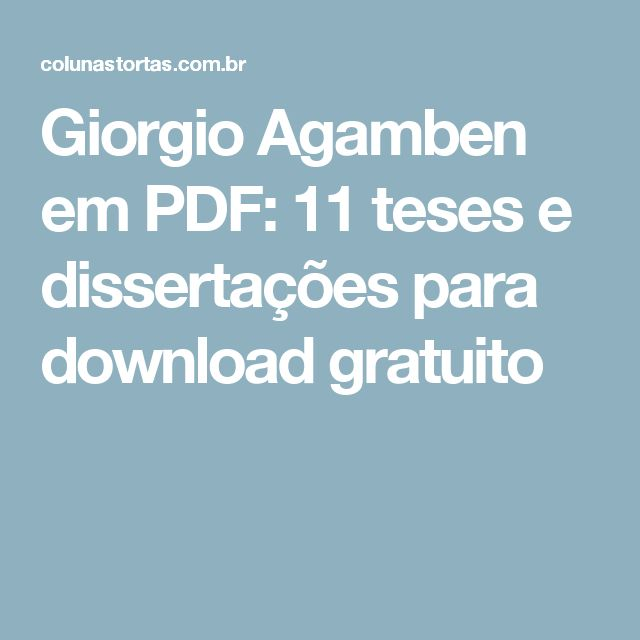 Giorgio Agamben em PDF: 11 teses e dissertações para download gratuito