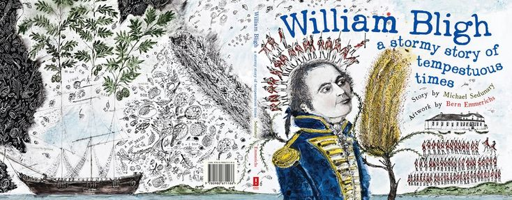 William Bligh: A Stormy Story of Tempestuous Times Price:$24.95
