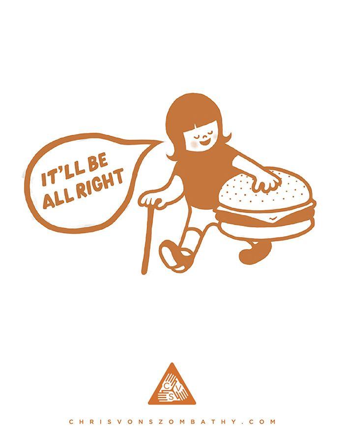 """It'll Be All Right"" an illustration by artist/designer Chris von Szombathy."