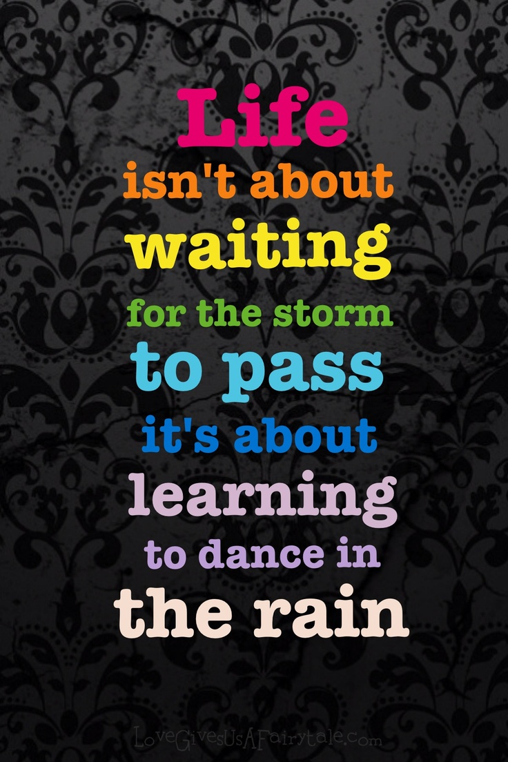 Life Dancing In The Rain Quote 21 Best Beautiful Rain Wallpaper Images On Pinterest  Rain Rainy
