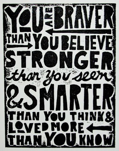 : Remember This, Braver, Boys Rooms, Wisdom, So True, Winnie The Pooh, Inspiration Quotes, Girls Rooms, Kids Rooms
