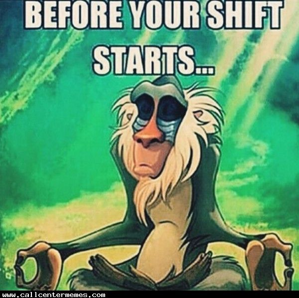 Give me strength to get through this shift - http://www.callcentermemes.com/give-me-strength-to-get-through-this-shift/