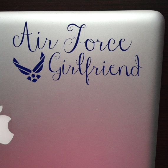 Air Force Girlfriend Decal for Laptop Car or iPad by SunshineVinyl, $6.00