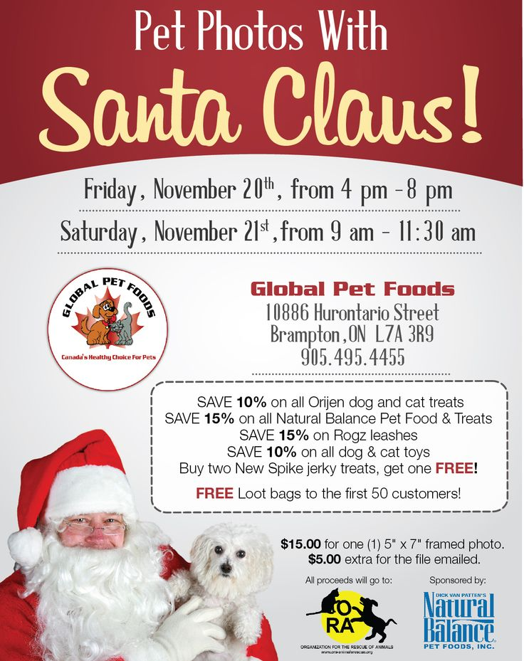 The Global Pet Foods store in Brampton (10886 Hurontario Street) is hosting Pet Photos with Santa today (4pm - 8 pm) and tomorrow (9am - 11:30 am) in their store. The cost is $15 with proceeds going to the Organization of the Rescue of Animals (ORA). Plus, there will be free gift bags along with some great deals!Please check our Store Events Calendar for full details of this and other Global Pet Foods store events. http://www.globalpetfoods.com/store_events