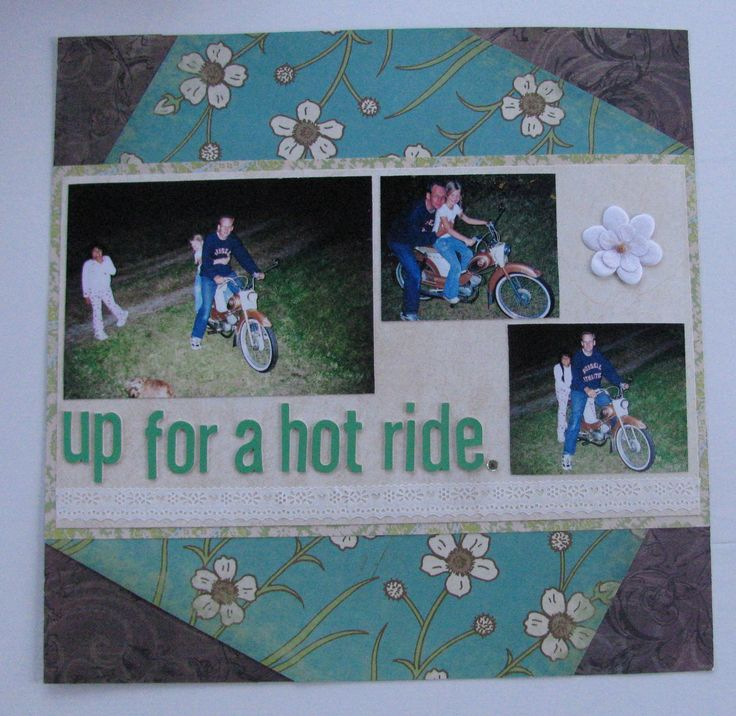"Scrapbook page ""Up for a hot ride""                                #vespa #old #nordland #norway #flowers #father #daughter #friend #bff #green #blue #brown #xoxo"