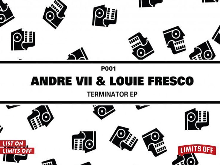 Andre VII & Louie Fresco - Terminator https://goo.gl/4Sk4Ed