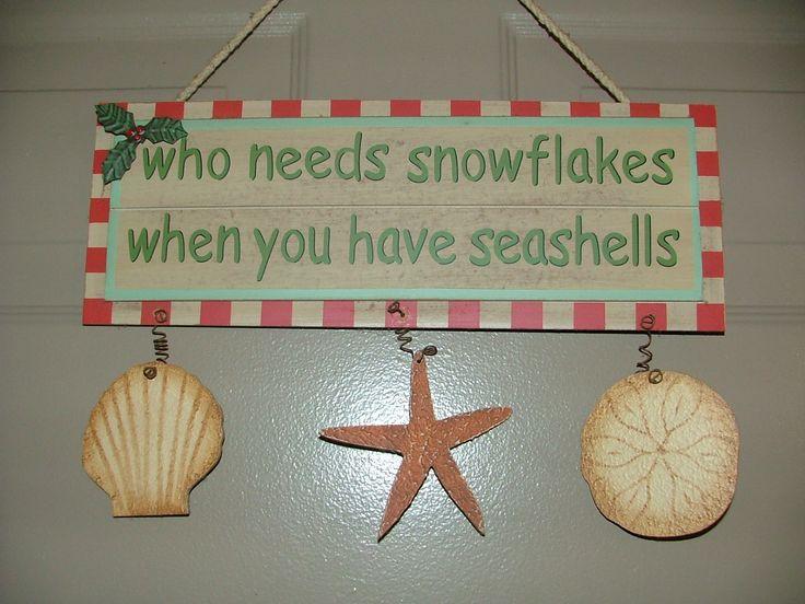 Who needs snowflakes when you have seashells - amen