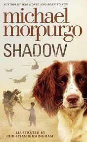 Shadow - Michael Morpurgo | Find it @ Radford Library F MOR