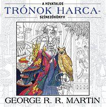George R. R. Martin: A hivatalos Trónok harca-színezőkönyv