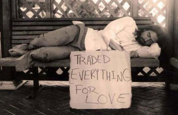 traded everything for love