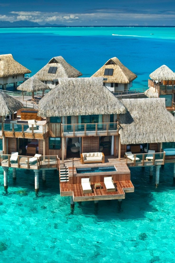 The World S Best Overwater Bungalows Just Wishes Pinterest Vacation Bora And Places
