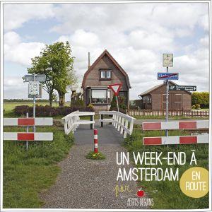 Un week end à Amsterdam - Carnet de voyage - Petits Béguins