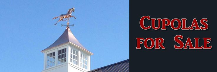 Cupolas for Sale by The East Coast Cupola Company