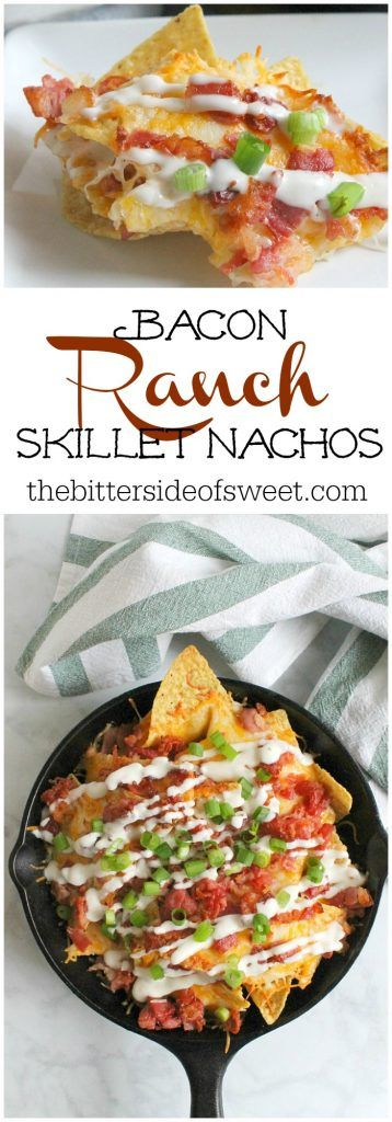 Bacon Ranch Skillet Nachos | The Bitter Side of Sweet #SundaySupper #bacon #appetizer #gameday