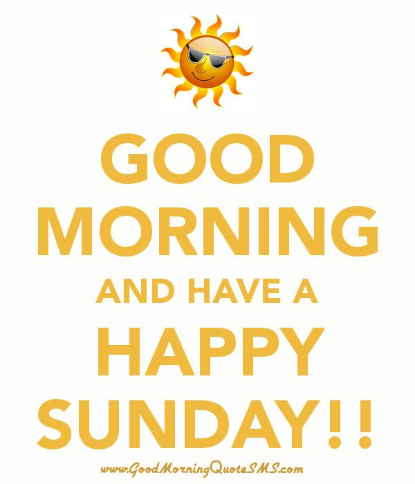 Happy Sunday Wallpapers - Good Morning Have a Blessed Sunday