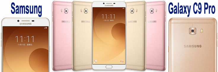 Samsung Galaxy C9 Pro Smart phone is having 6.0 inch display. It is powered by 1.4 GHz Octa core Processor and runs on Android v6.0 Marshmallow OS, 16 MP Back camera with flash & 16 MP front ca…