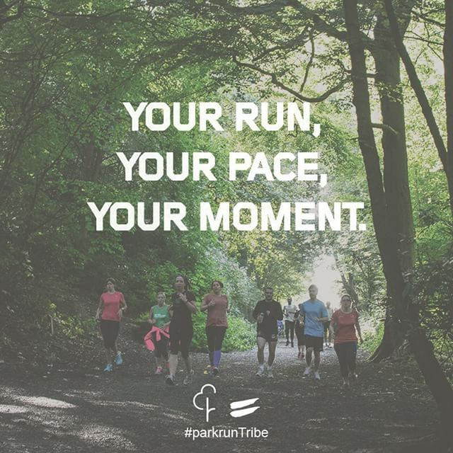 It's your run at your pace - enjoy it. Have a great run! #parkrun#parkrunTribe