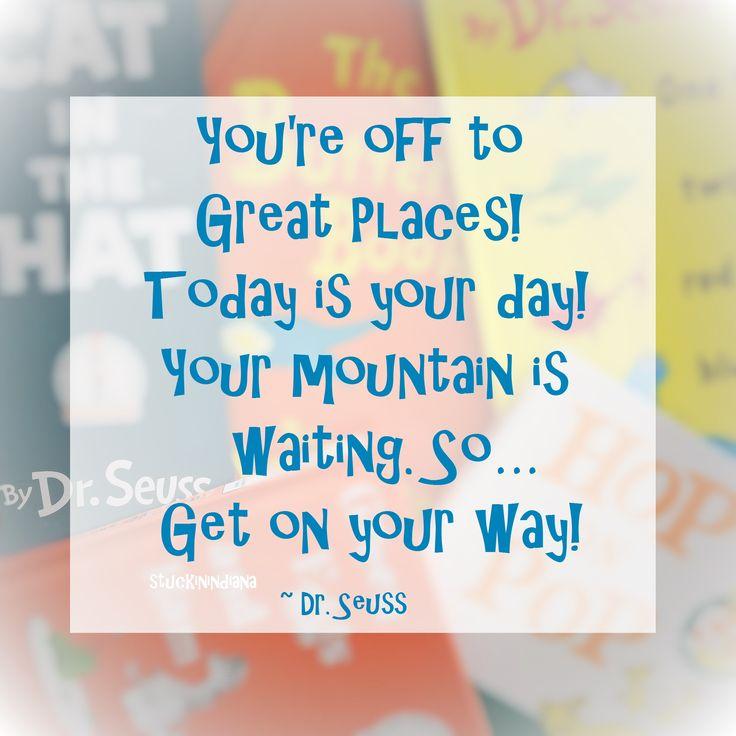 Dr Seuss Mountain Quote: 56 Best Dr. Seuss #quotes Images On Pinterest