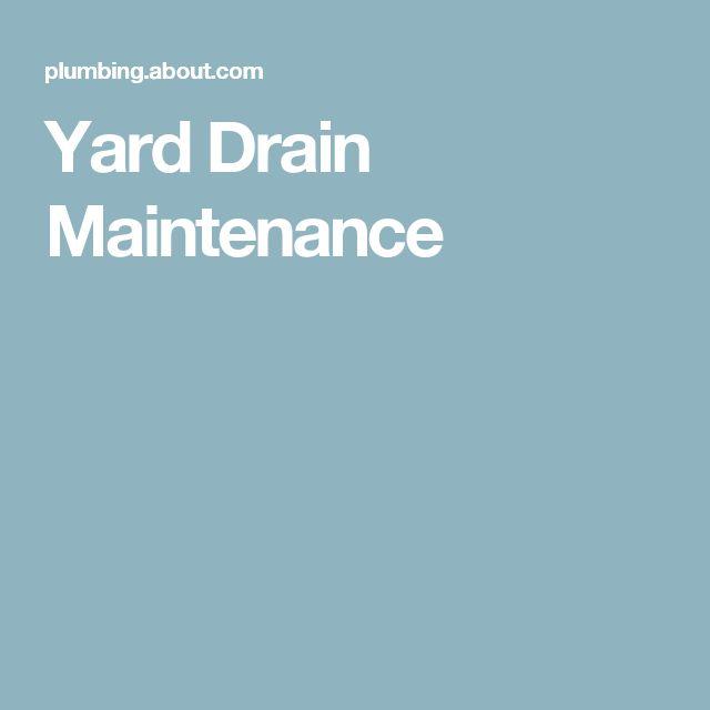 Yard Drain Maintenance
