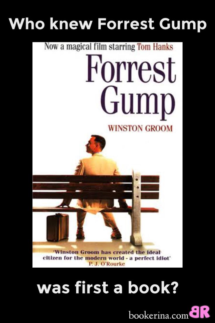 Yes, it's a book! Forrest Gump by Winston Groom -bookerina.com