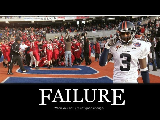 Failure - when your best just isn't good enough ...