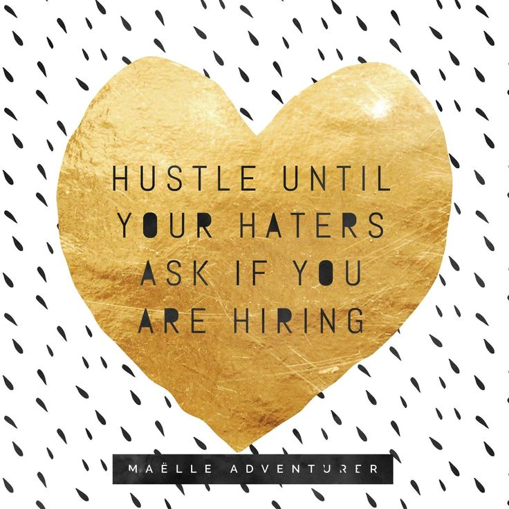 Hustle until your haters ask if you are hiring. #quote #directsales #maëllemafia #maëllehannah #joinme