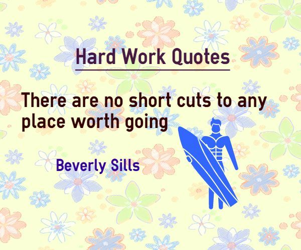 Quotes Working Hard Achieve Goals: 25+ Best Quotes On Hard Work On Pinterest