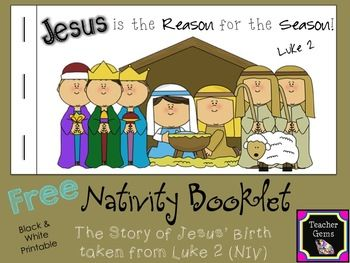This free nativity booklet tells the story of Jesus' birth taken from Luke 2:1-21 with some additions from Matt. 2:1-2, 9-11 of the New International Version (NIV) of the Bible. The booklet comes in a black and white printable version so students can color the pictures. #TpT #TeacherGems