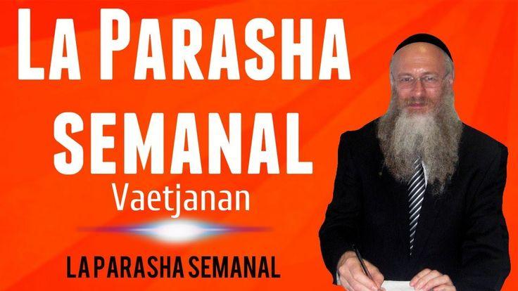 La Parasha semanal - Vaetjanan