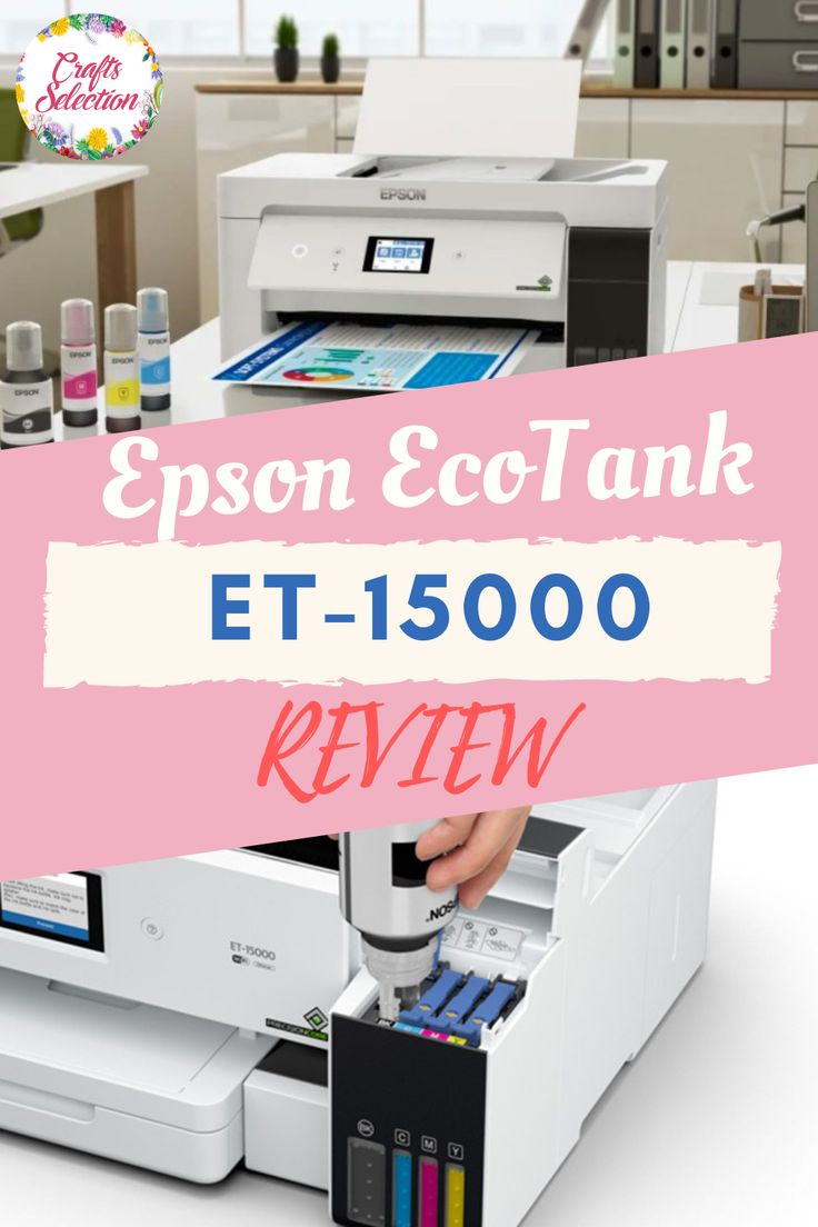 Best Sublimation Printers In 2021 Sublimation Printers Epson Ecotank Printer Epson Ecotank