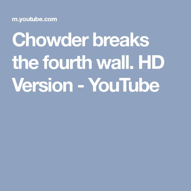Chowder breaks the fourth wall. HD Version - YouTube