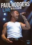 Paul Rodgers: Live in Glasgow [DVD] [English] [2009]