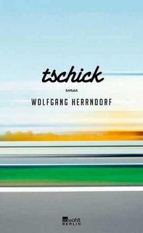 Tschick by Wolfgang Herrndorf: Super lustig Roman aber es macht mir so trauring, denken dass der author so jung gestorben ist!  Romanzo veramente divertente, ma solo l'idea che l'autore sia morto cosí giovane, in qualche modo mi rovina il tutto.