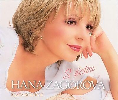 Hana Zagorová | Zlatá kolekce / S úctou (výběr hitů)